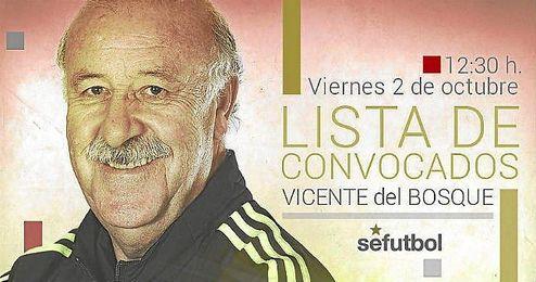 Del Bosque ofrece la lista de España a partir de las 12:30 horas.