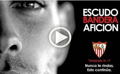 'Sevilla Nunca Te Rindas', el spot sevillista para la campaña de abonados