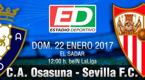 C.A. Osasuna-Sevilla F.C.: El sueño pasa por un frío El Sadar