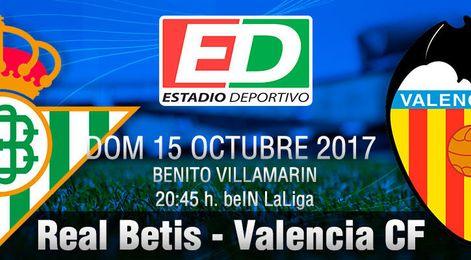 Real Betis-Valencia: Blindar el templo para alimentar la fe.