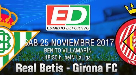 Real Betis-Girona: De Babia a Jauja.