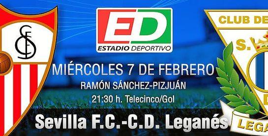 Sevilla F.C.-C.D. Leganés: Nervión se cita con su historia