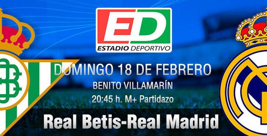Real Betis-Real Madrid: A este Betis le gustan mayores