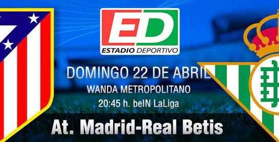 At. Madrid-Real Betis: Se ha puesto el listón tan alto que...