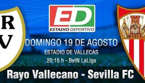 El Sevilla se estrena en Liga en Vallecas.