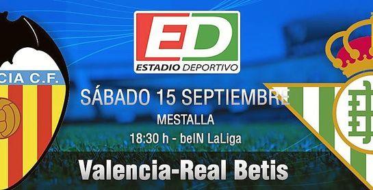 Valencia-Betis: Un duro hueso para probar los colmillos
