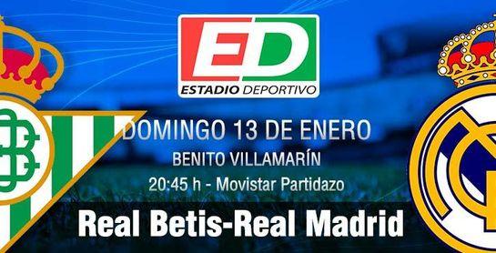 Real Betis-Real Madrid: Una buena historia para ser contada