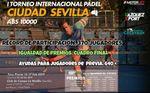 EL I Torneo Internacional de Pádel Ciudad de Sevilla ABS 10.000, bate récords de participación
