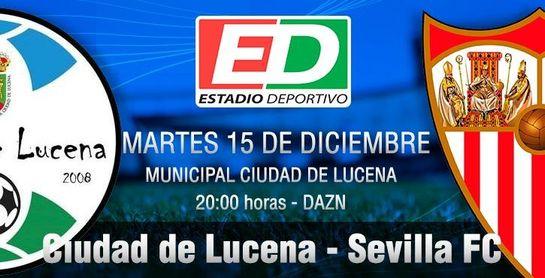 Ciudad de Lucena-Sevilla FC: La Copa no entiende de segundas oportunidades