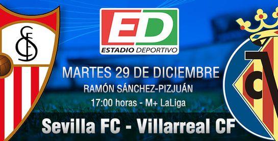 Sevilla FC-Villarreal CF: Duelo de espejos iluminados por una luz común