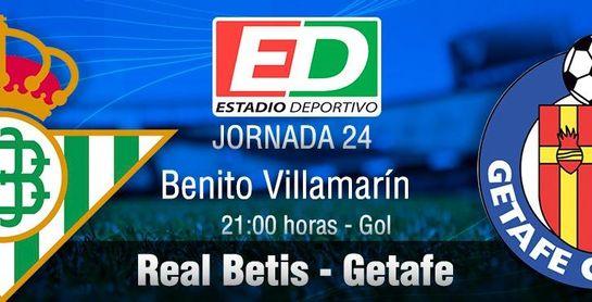 Real Betis-Getafe: Europa pasa por ejecutar los picos de rendimiento