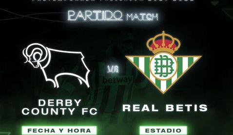 Horario y dónde ver en TV y online el Derby County - Real Betis, el tercer partido de pretemporada