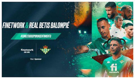 Finetwork, patrocinador oficial del Real Betis para las próximas tres temporadas