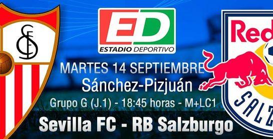 Sevilla FC - RB Salzburgo: Inicio ilusionante contra un rival imparable en su liga