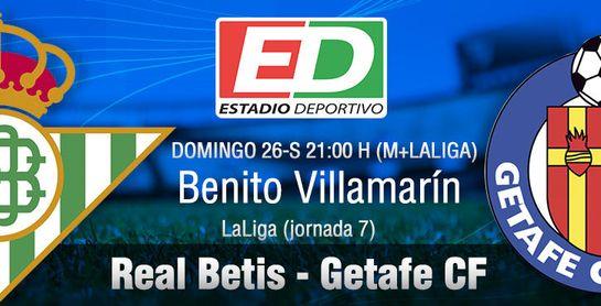 Real Betis-Getafe: Poca plana que enmendar, mucho aún por crecer (Previa y posibles onces)